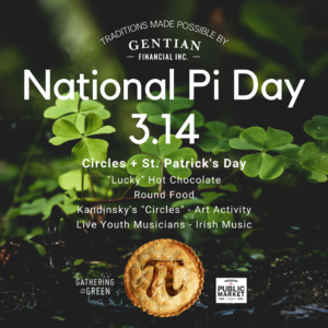 3.14 Traditions – Pi Day – Gathering on the Green
